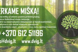 Perkame miškus už abiems pusėms priimtiną kainą!